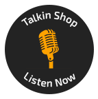 Talkin Shop Listen Now